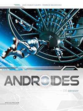 Androïdes Vol. 8: Odissey