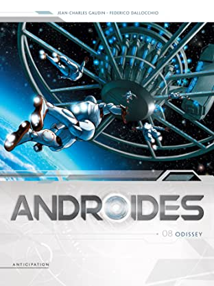 Androïdes Tome 8: Odissey