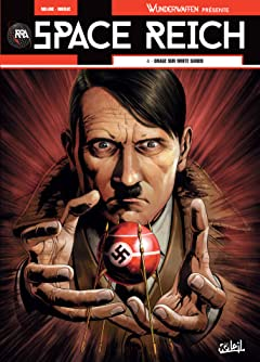 Wunderwaffen présente Space Reich Vol. 4: Orage sur White Sands