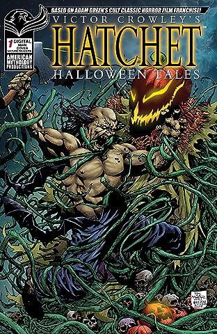 Victor Crowley's Hatchet Halloween Tales #1