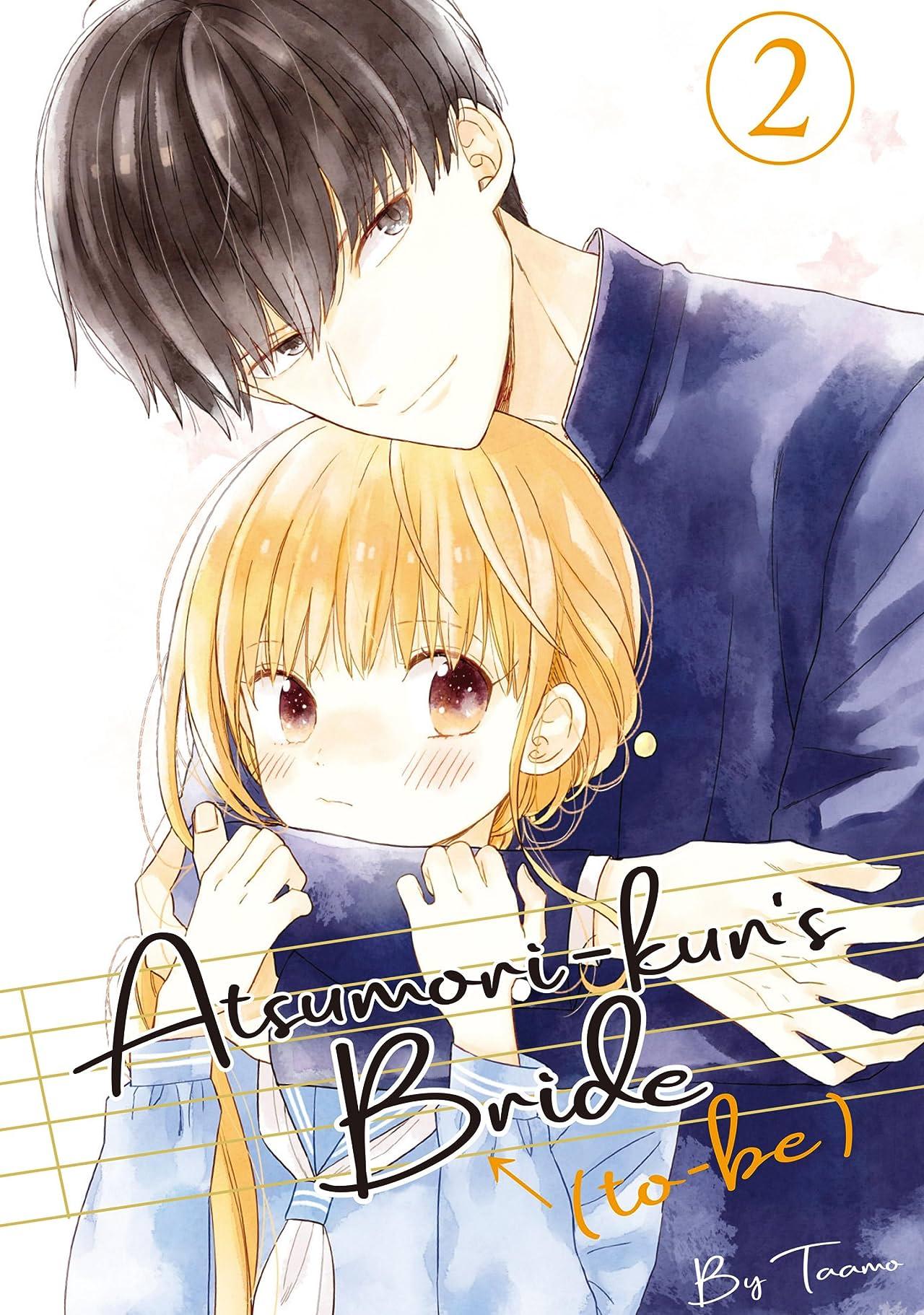 Atsumori-kun's Bride-to-Be Vol. 2