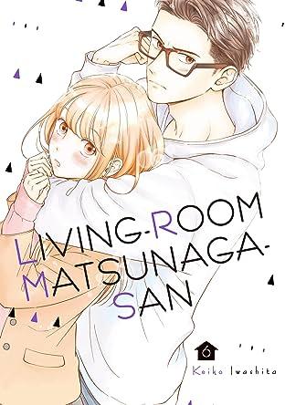Living-Room Matsunaga-san Vol. 6