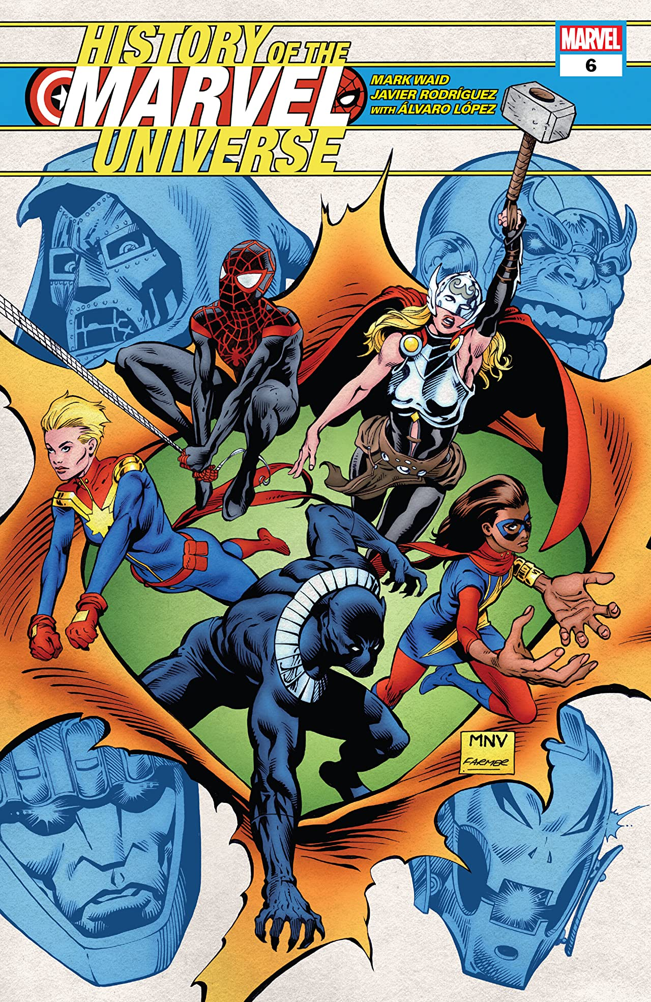 History Of The Marvel Universe (2019-) No.6 (sur 6)