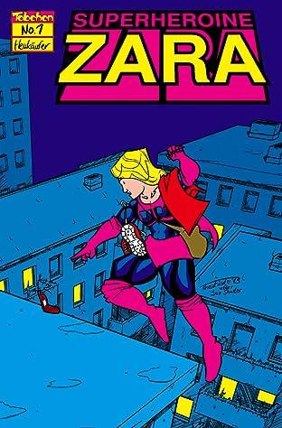 Superheroine Zara #1