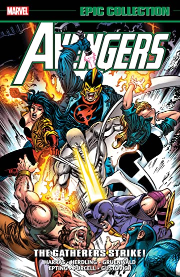 Avengers Epic Collection: The Gatherers Strike!