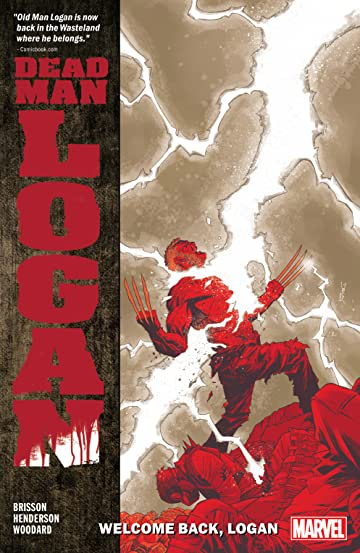 Dead Man Logan Vol. 2: Welcome Back, Logan