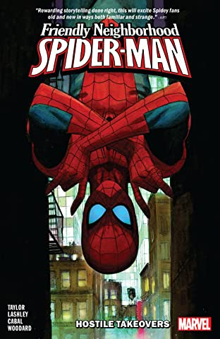 Friendly Neighborhood Spider-Man Tome 2: Hostile Takeovers