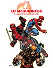 Marvel Monograph: The Art Of Ed Mcguinness - Deadpool & His Amazing Friends