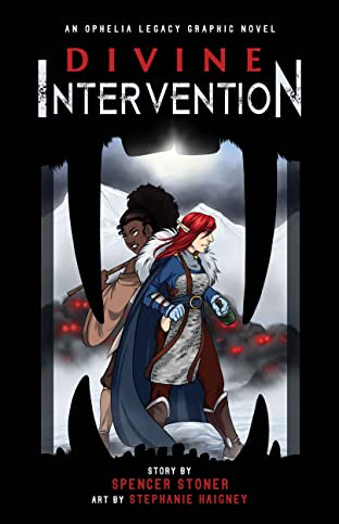The Ophelia Legacy Graphic Novels Vol. 1: Divine Intervention