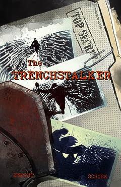 The Trenchstalker #1