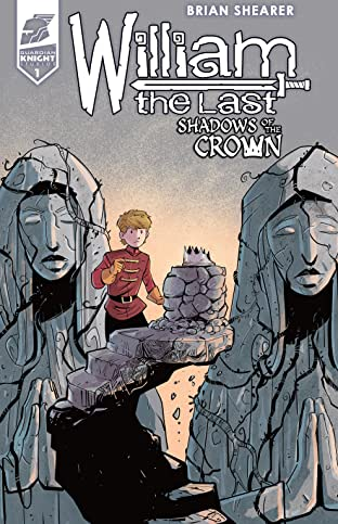 William the Last: Shadow of the Crown Vol. 3 #1