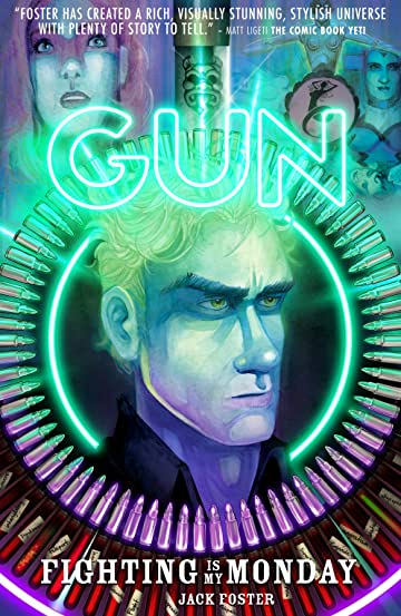Gun Tome 1: Fighting is my Monday