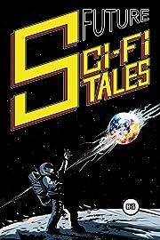 Future Sci-Fi Tales Vol. 03