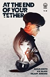At the End of Your Tether #1: Another Place, Another Time