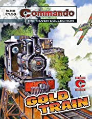 Commando #4498: Gold Train