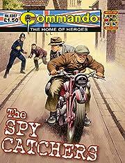 Commando #4507: The Spy Catchers