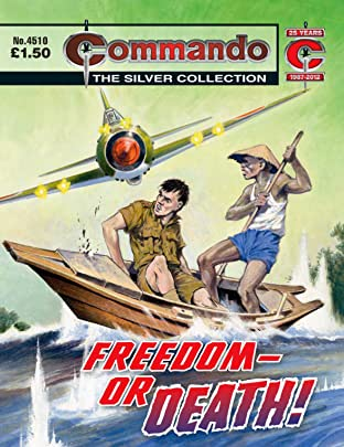 Commando #4510: Freedom - Or Death!