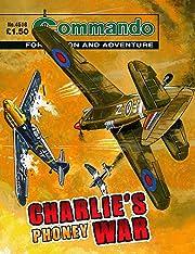 Commando #4516: Charlie's Phoney War
