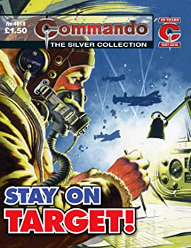 Commando #4518: Stay On Target!