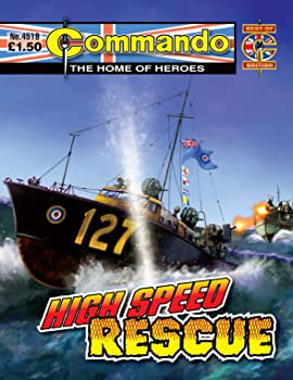 Commando #4519: High Speed Rescue