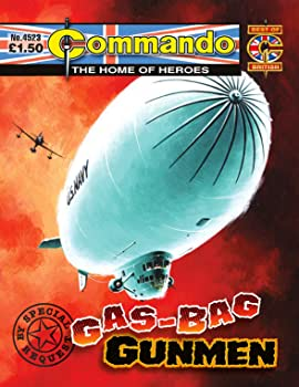 Commando #4523: Gas-Bag Gunmen