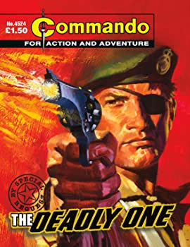 Commando #4524: The Deadly One