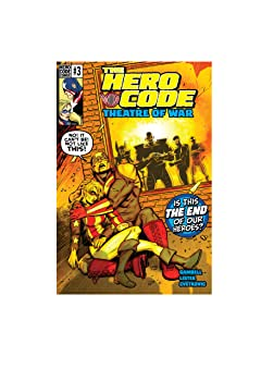 The Hero Code: Theatre of War #3