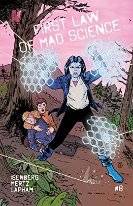 First Law of Mad Science #8