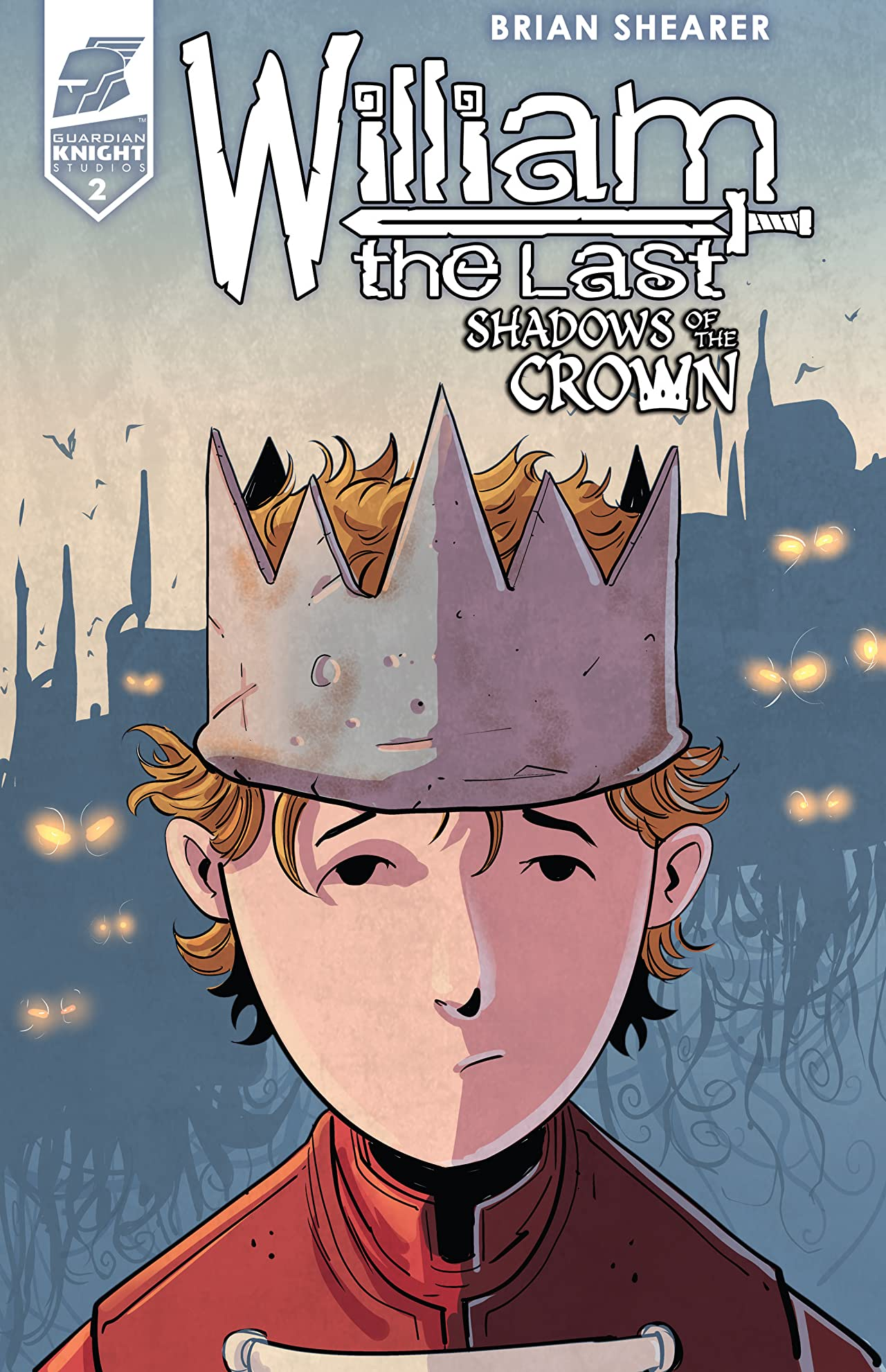 William the Last: Shadow of the Crown Vol. 3 #2