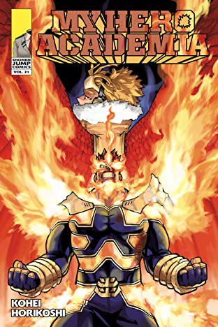 My Hero Academia Vol. 21: Why He Gets Back Up