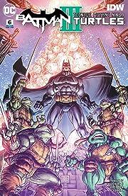 Batman/Teenage Mutant Ninja Turtles III (2019) #6