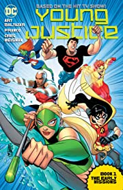 Young Justice Book One: The Early Missions