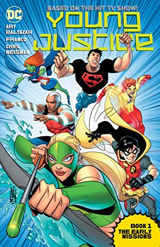 Young Justice (2011-2013): Book One: The Early Missions