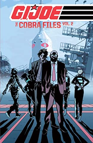 G.I. Joe: The Cobra Files Tome 2