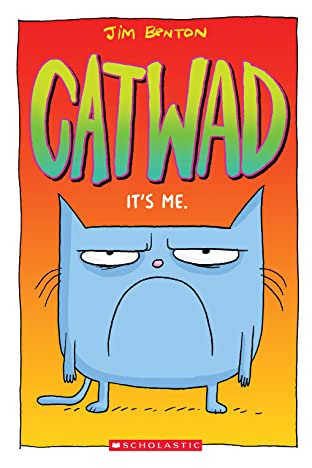 Catwad Tome 1: It's Me