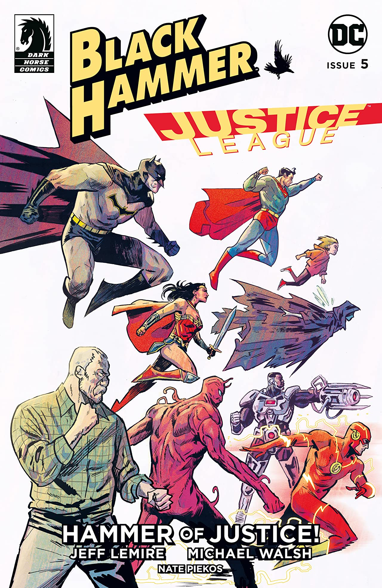 Black Hammer/Justice League: Hammer of Justice! No.5