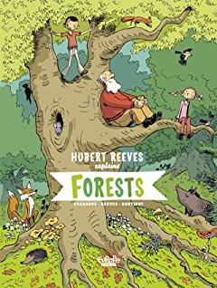 Hubert Reeves Explains Vol. 2: Forests