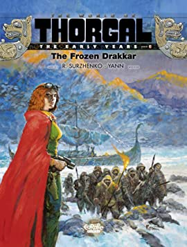 The World of Thorgal: The Early Years Vol. 6: The Frozen Drakkar