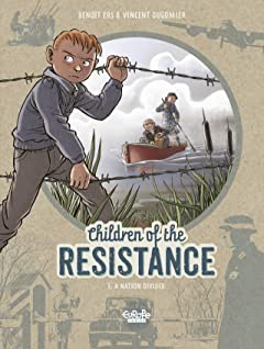Children of the Resistance Vol. 5: A Nation divided