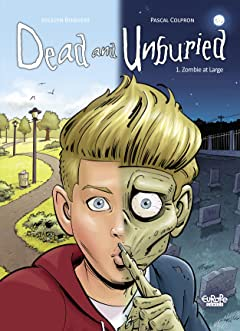 Dead and Unburied Vol. 1: Zombie at Large