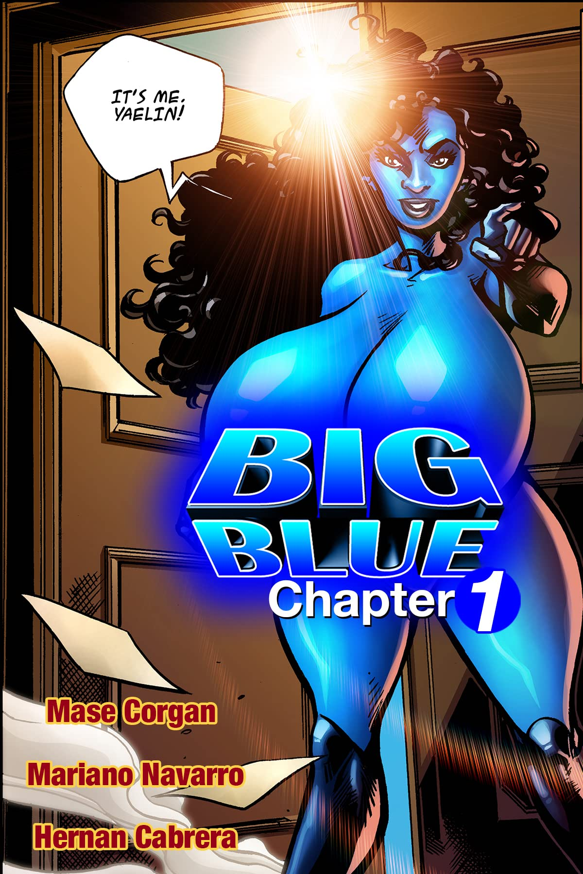 Big Blue: Juggs of Justice #1: The Best Way to Rob a Bank . . .