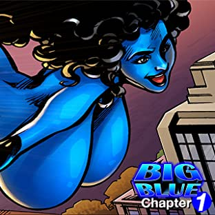 Big Blue: Juggs of Justice Vol. 1: The Best Way to Rob a Bank . . .