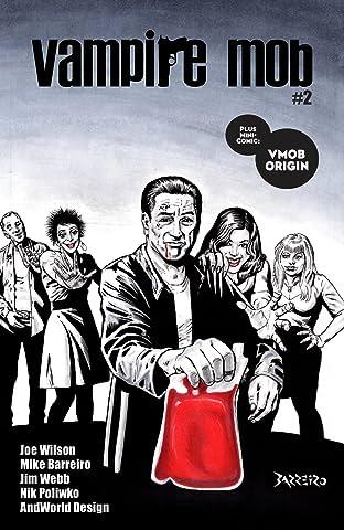 Vampire Mob Vol. 2: Vampire Mob #2
