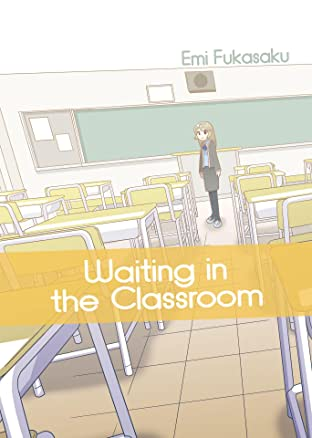 Waiting in the Classroom #1