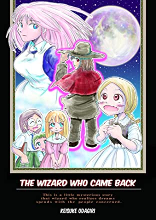 The wizard who came back #1