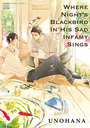 Where Night's Blackbird in His Sad Infamy Sings (Yaoi Manga) Vol. 1