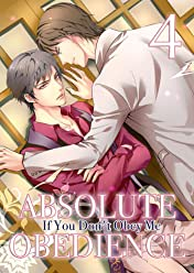 Absolute Obedience ~If you don't obey me~ (Yaoi Manga) Vol. 4
