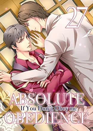 Absolute Obedience ~If you don't obey me~ (Yaoi Manga) Vol. 27