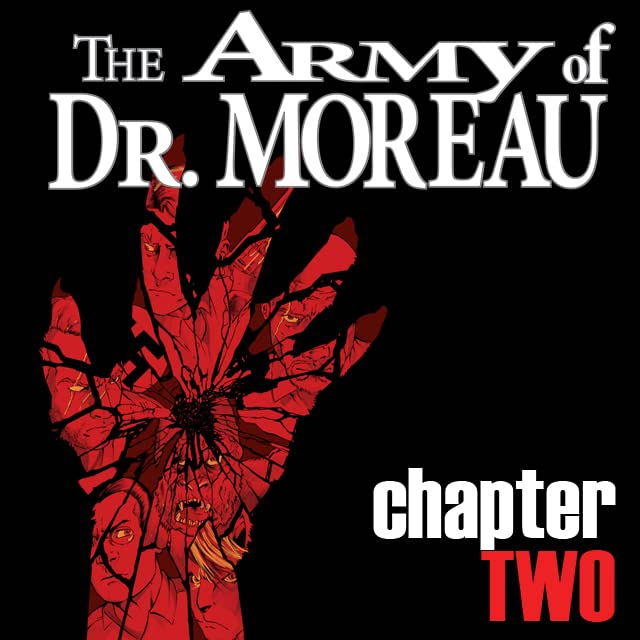 The Army of Dr. Moreau #2