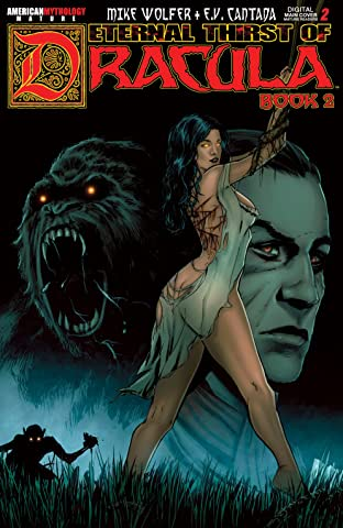 The Eternal Thirst of Dracula Book 2 #2